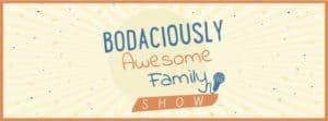 Bodaciously Awesome podcast
