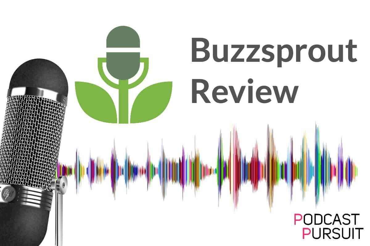 Buzzsprout Complete Review 2021: The Best Podcast Host